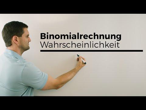 Binomialrechnungen, Binomialverteilung, Wahrscheinlichkeit, Stochastik | Mathe by Daniel Jung