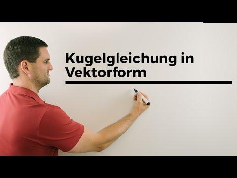 Kugelgleichung in Vektorform, Mathehilfe online, Erklärvideo, Mathe by Daniel Jung