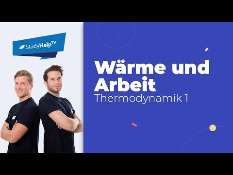 Wärme und Arbeit im geschlossenen System - Thermodynamik