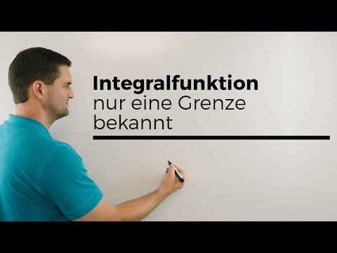 Integralfunktion, nur eine Grenze bekannt, Mathehilfe online, Lernvideo | Mathe by Daniel Jung