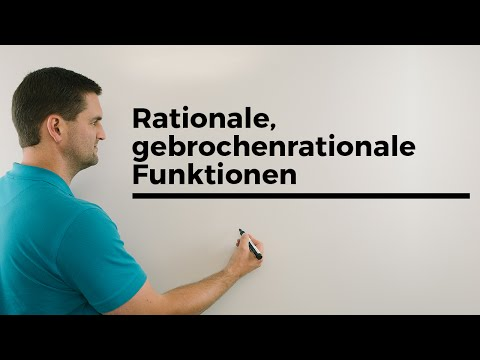 Rationale, gebrochenrationale Funktionen, Grundlagen | Mathe by Daniel Jung