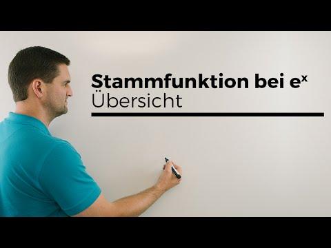 Stammfunktion e^x Übersicht, e-Funktion, Integrationsmöglichkeiten | Mathe by Daniel Jung