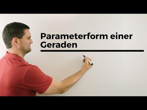 Parameterform einer Geraden, Ortsvektor, Richtungsvektor, Vektorgeometrie | Mathe by Daniel Jung