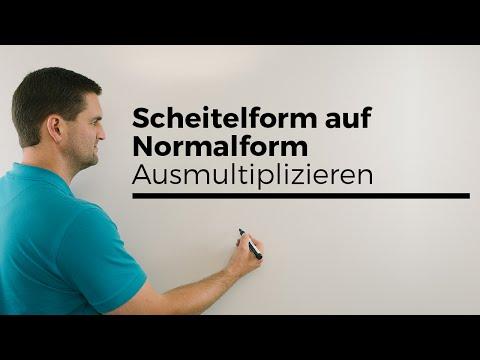 Scheitelform auf Normalform durch Ausmultiplizieren,Parabeln,quadratische Fkt.| Mathe by Daniel Jung
