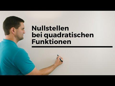 Nullstellen bei quadratischen Funktionen, Parabeln, Beispiele | Mathe by Daniel Jung