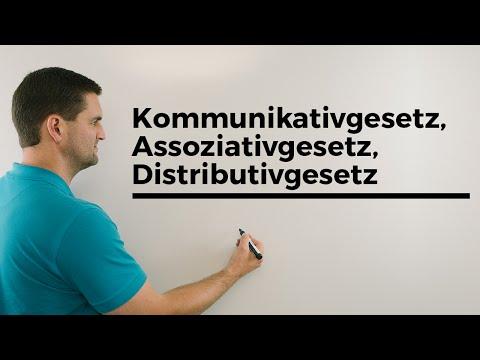 Kommutativgesetz, Assoziativgesetz, Distributivgesetz, Hilfe in Mathe | Mathe by Daniel Jung