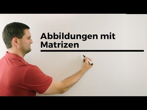 Abbildungen mit Matrizen, Matrix, Verkettung von 2 Matrizen, Lineare Algebra, Mathe by Daniel Jung