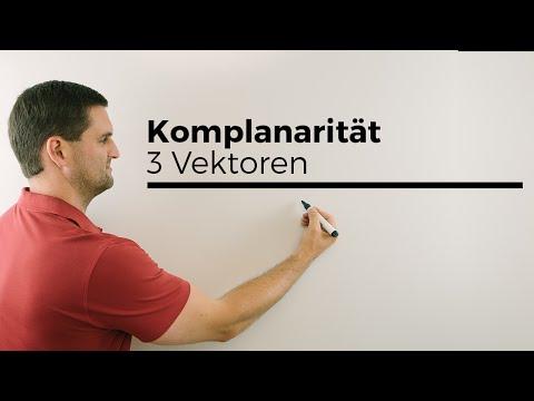 3 Vektoren auf Komplanarität untersuchen, Komplanar, linear abhängig, unabhängig