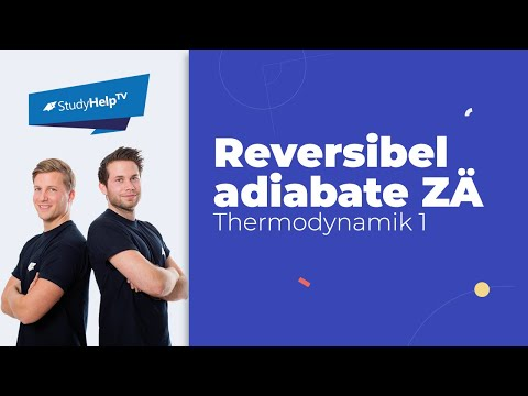Wärme und Arbeit bei reversibel adiabaten Zustandsänderungen - geschlossenes System