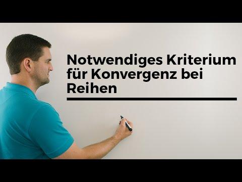 Notwendiges Kriterium für Konvergenz bei Reihen, Unimathematik, Erklärvideo | Mathe by Daniel Jung