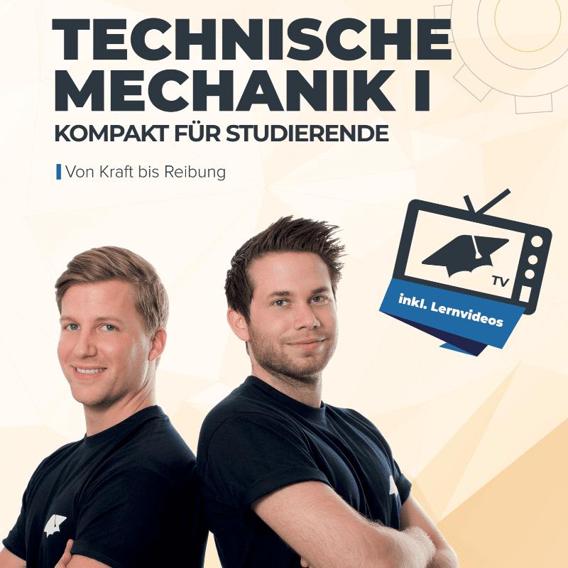Technische Mechanik für Maschinenbauer - Das Buch